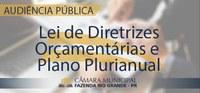 Audiência Pública - Plano Plurianual e Lei de Diretrizes Orçamentárias