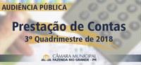 Audiência Pública Prestação de Contas 3° Quadrimestre 2018