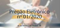 AVISO DE LICITAÇÃO – PREGÃO ELETRÔNICO 01/2020