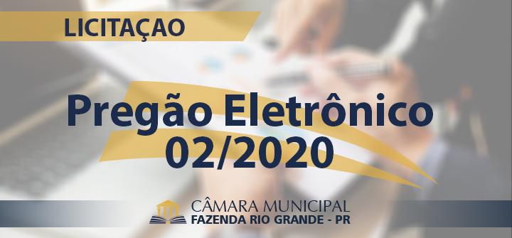 AVISO DE LICITAÇÃO – PREGÃO ELETRÔNICO 02/2020