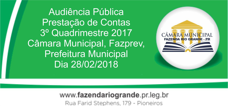 Audiência Pública Prestação de Contas 3° Quadrimestre 2017