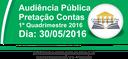 Audiência Pública - Prestação de Contas - 1º Quadrimestre 2016