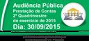 Audiência Pública - Prestação de Contas - 2º Quadrimestre 2015
