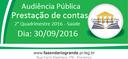 AUDIÊNCIA PÚBLICA - SAÚDE - Prestação de Contas - 2º Quadrimestre 2016