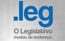 O Legislativo mudou de endereço