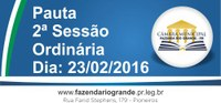 Pauta da 02ª Sessão Ordinária 23/02/2016