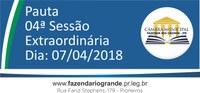 Pauta da 04ª Sessão Extraordinária 07/04/2018