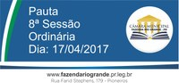 Pauta da 8ª Sessão Ordinária 17/04/2017