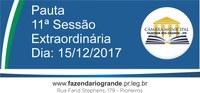 Pauta da 11ª Sessão Extraordinária 15/12/2017