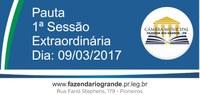 Pauta da 1ª Sessão Extraordinária 09/03/2017