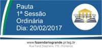 Pauta da 1ª Sessão Ordinária 20/02/2017