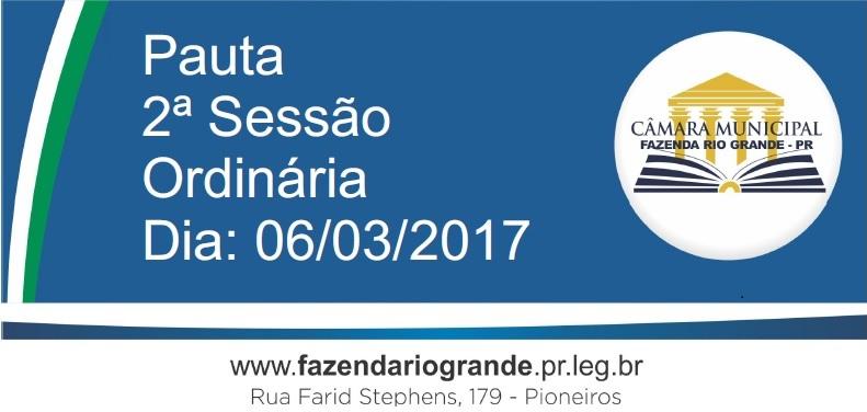 Pauta da 2ª Sessão Ordinária 06/03/2017