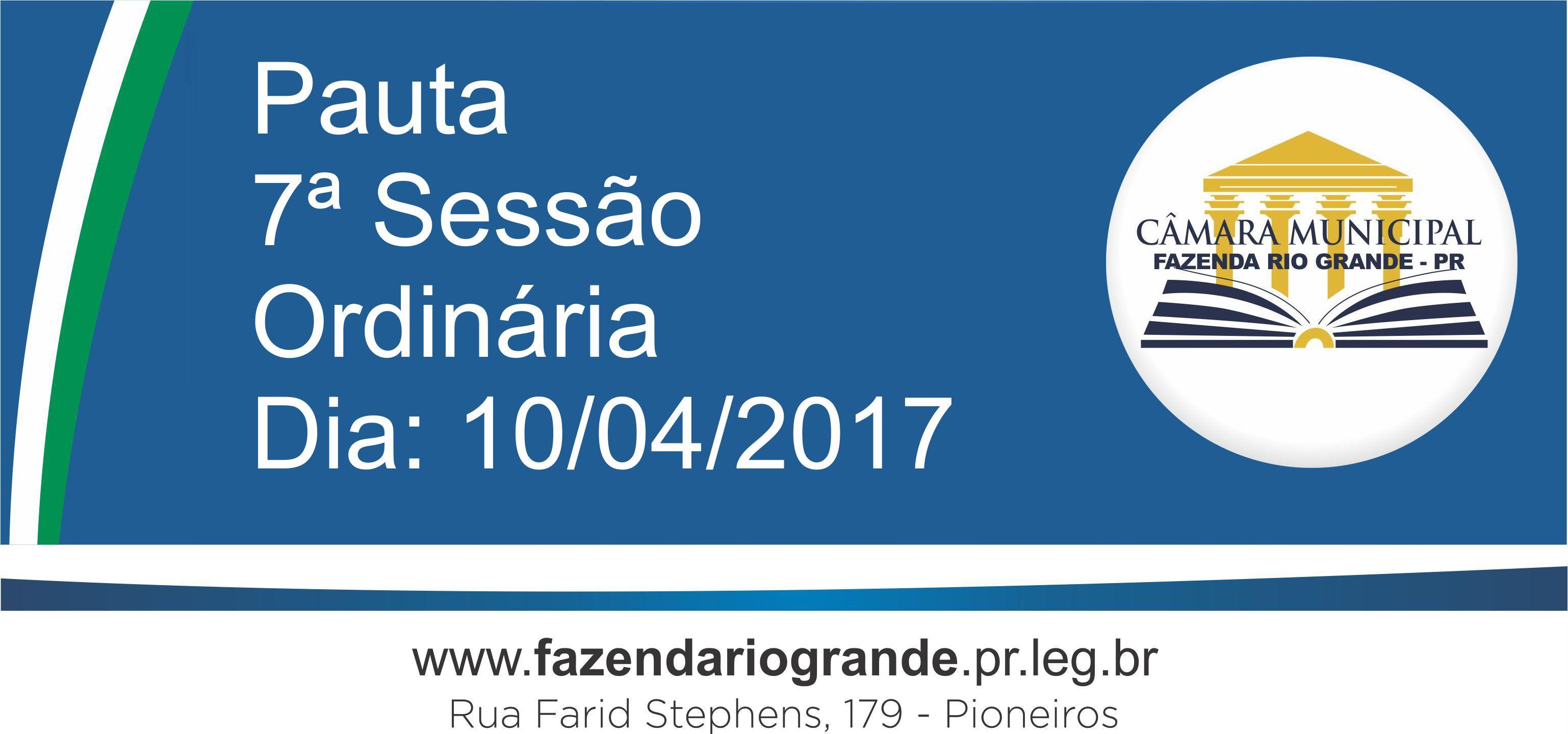 Pauta da 7ª Sessão Ordinária 10/04/2017