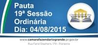 Pauta da 19ª Sessão Ordinária 04/08/2015