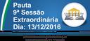 Pauta da 9ª Sessão Extraordiária 13/12/2016