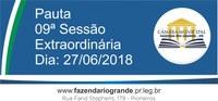 Pauta da 09ª Sessão Extraordinária 27/06/2018