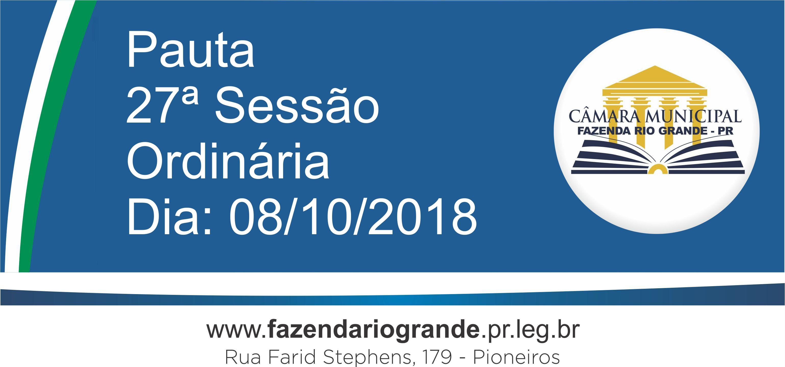 Pauta da 27ª Sessão Ordinária 08/10/2018