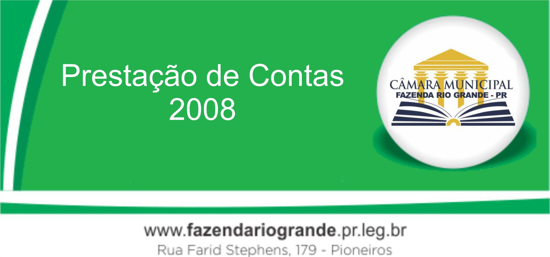 Prestação de Contas 2008 Executivo Municipal